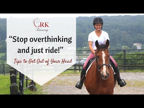 """""""Stop Overthinking And Just Ride!"""" – Tips To Get Out Of Your Head"""
