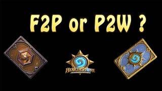 Hearthstone est il un jeu facile d'accès ? F2P ou P2W ?