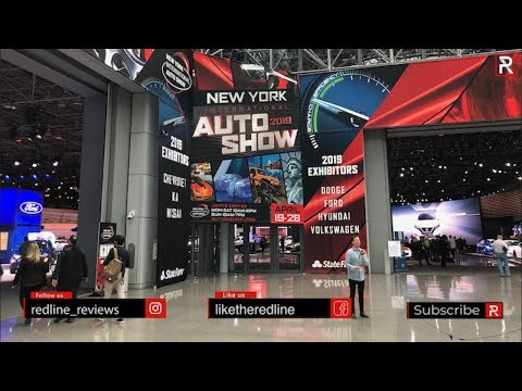 2019 New York Auto Show Tour With Redline Reviews