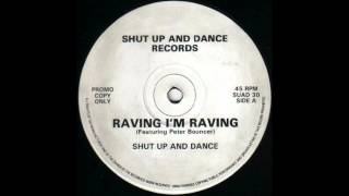 Shut Up And Dance - Raving I