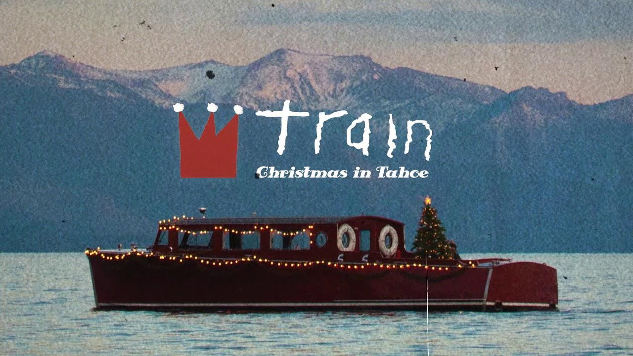 Train - Christmas Must Be Tonight