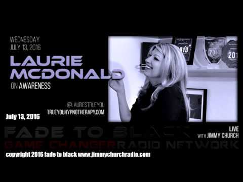 Ep. 489 FADE to BLACK Jimmy Church w/ Laurie MacDonald: On Awareness : LIVE fragman