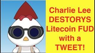 ALERT: Charlie Lee Destroys Litecoin FUD with a TWEET!! (Bix Weir)