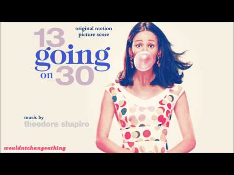 13 Going On 30  Original Motion Picture Scores  Theodore Shapiro   18 Swings