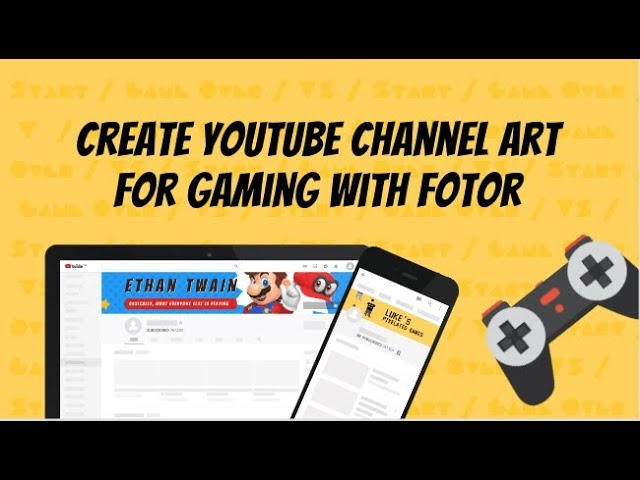 How To Create YouTube Channel Art for Gaming | Fotor Tutorial