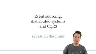 Intro - Event Sourcing, Distributed Systems & CQRS
