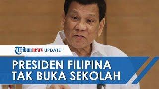 Sebelum Ditemukannya Vaksin Covid-19, Presiden Filipina Tak Akan Buka Sekolah