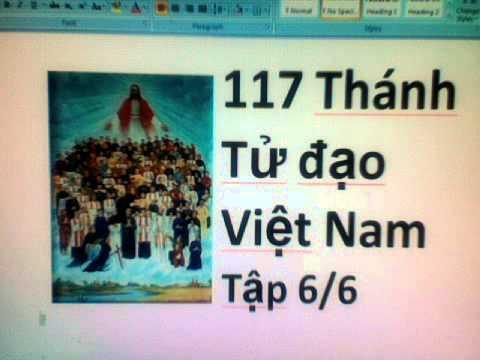 117 Thánh Tử Đạo Việt Nam   Tập 6/6