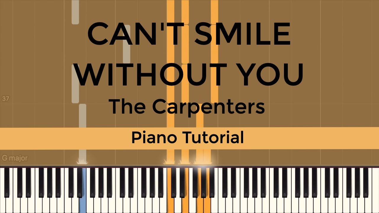 Can't Smile Without You (The Carpenters) - Piano Tutorial