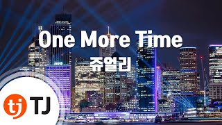 [TJ노래방] One More Time - 쥬얼리 (One More Time - Jewelry) / TJ K…