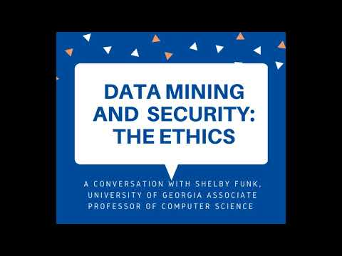Data Mining And Security: The Ethics
