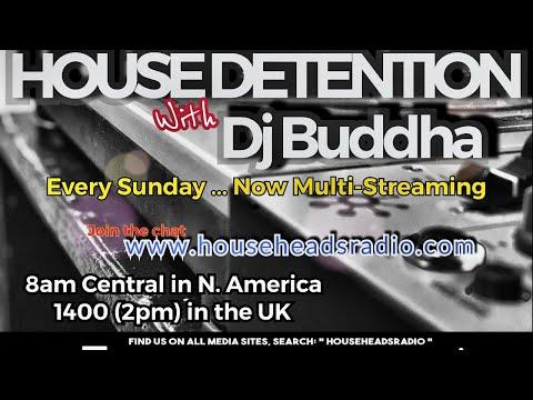 Dj Buddha Presents HOUSE DETENTION --- Live on CE 2020Dreams
