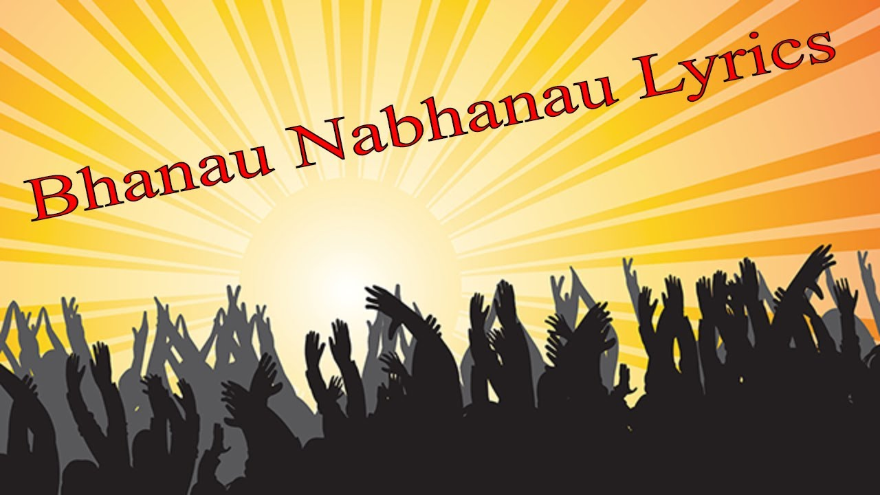 Download Bhanau Nabhanau Lyrics