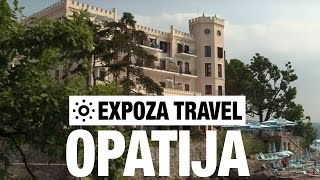 Opatija (Croatia) Vacation Travel Video Guide(Travel Video about Destination Opatija in Croatia. -------------- Watch more travel videos ▻ http://goo.gl/HYQdhg Join us. Subscribe now! ▻ http://goo.gl/QHWi2p ..., 2016-06-10T00:00:00.000Z)