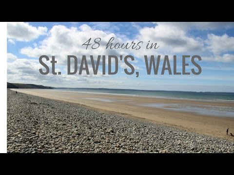 48 hours in St. David's, Wales