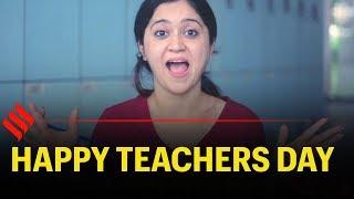 Teachers Day Special: First Day as a Teacher   Happy Teachers Day