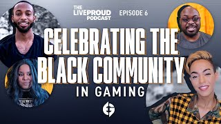 LiveProud Podcast|Episode 6|Commemorating the Black Neighborhood in Video Gaming  | NewsBurrow thumbnail