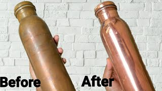 DIY How to Clean Copper Bottles Easily || Simple method to clean Inside copper bottle