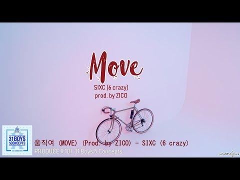 움직여 (MOVE) (Prod. By ZICO) – SIXC (6 Crazy)
