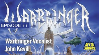 Does Working With Big Name Producers Help Up and Coming Bands? – Warbringer Vocalist John Kevill