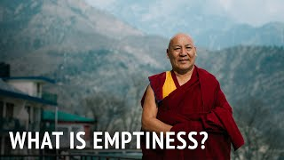 Geshe Lhakdor – What is Emptiness?