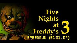 Five Nights at Freddy's 3 Bad Ending Speedrun (31:01.07)