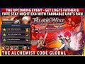 The Next Event - Get Logi's Father & Fate Stay Night EX4 With Farmable Units (The Alchemist Code)