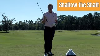 How to Shallow the Shaft