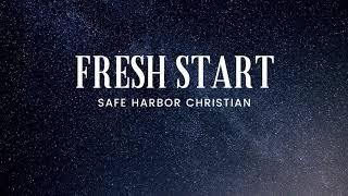 Fresh Start 2/7/21