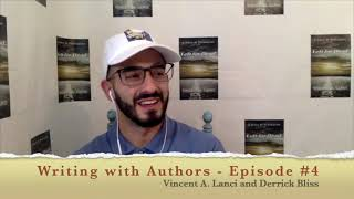 Writing with Authors Episode #4 with 3x Published Author Derrick Bliss