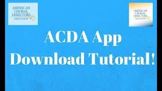 ACDA App Download Tutorial Video