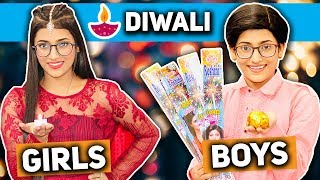 Diwali : Girls Vs. Boys | SAMREEN ALI