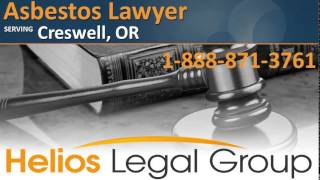 Creswell Asbestos Lawyer & Attorney - Oregon