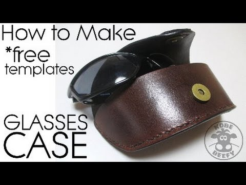 e5ba6b38bd97 How to make leather sunglasses case (with templates) - YouTube