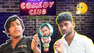 Comedy Club Fun Video | 2018 First Comedy Video | Comedy Club |