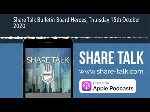 Share Talk Bulletin Board Heroes, Thursday 15th October 2020