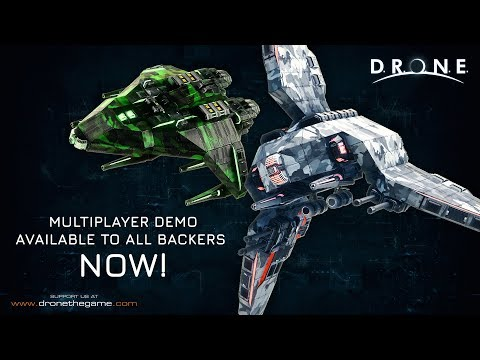 D.R.O.N.E. Multiplayer Demo is now available to all backers!