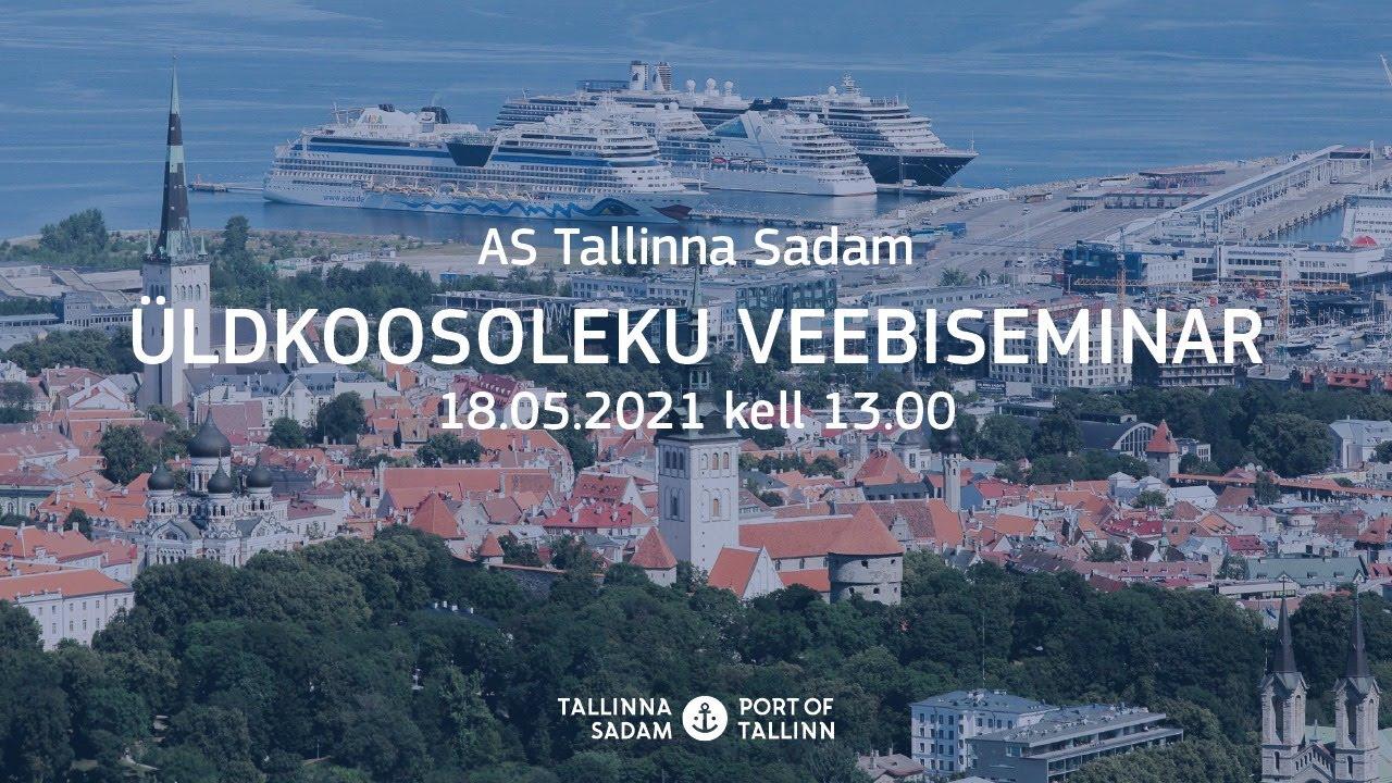 AS Tallinna Sadama  üldkoosoleku veebiseminar