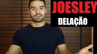 Joesley - Delação Premiada JBS