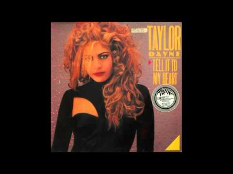 TAYLOR DAYNE-TELL IT TO MY HEART(DUB MIX)