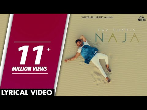 Naja (Lyrical Video) | Pav Dharia |...