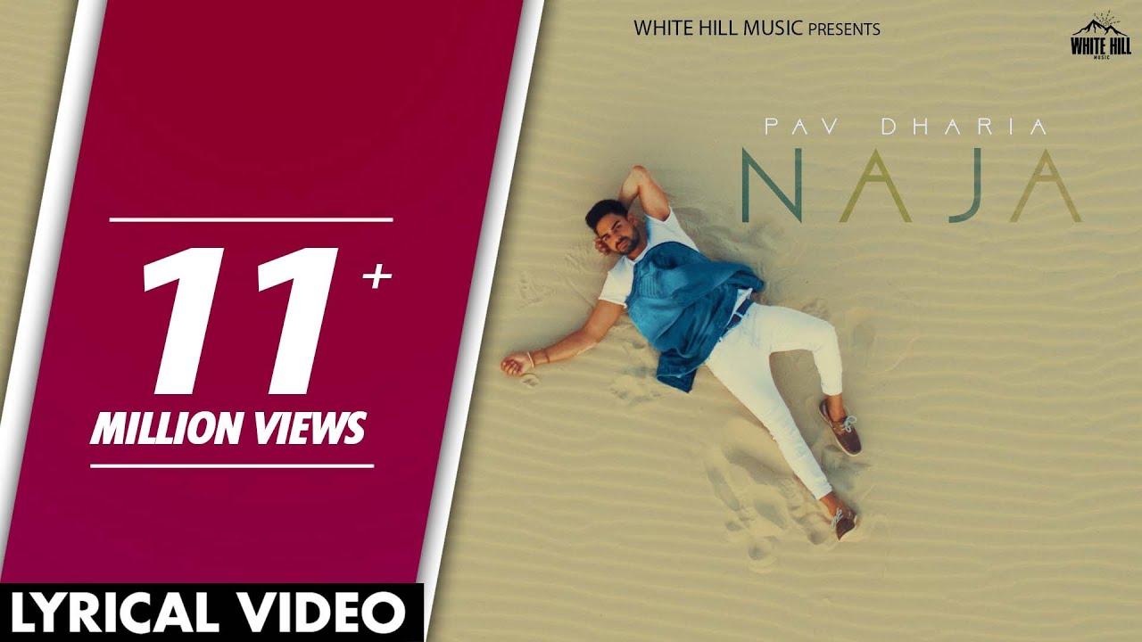 Naja (Lyrical Video) | Pav Dharia | Punjabi Lyrical Video 2017 | White Hill  Music