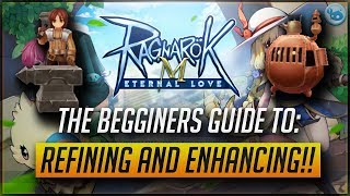 [RM] Begginer's Guide To Refining And Enhancing Your Equipment! | Ragnarok M Eternal Love