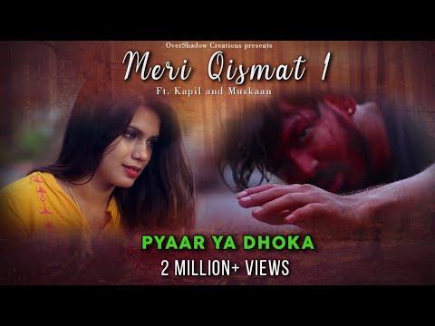 Meri Qismat | Kapil & Muskaan | Vicky Singh | Rishi Kapoor | Pehchan Music | Sad Love Story 2018