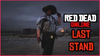 Red Dead Online NEW GAME MODE- LAST STAND