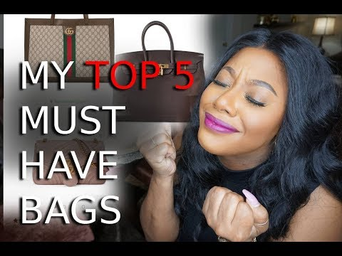 My TOP 5 MOST WANTED Luxury BAGS  MakeupMesha