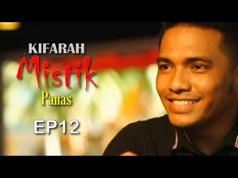 Kifarah Mistik | Panas (Episod 12)