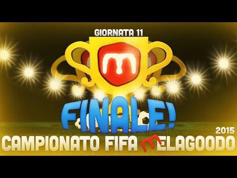 CAMPIONATO FIFA MELAGOODO 2015 - 11a GIORNATA [FINALE]