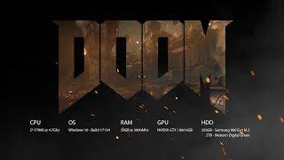 DOOM | i7-7700K / GTX 1060 6G