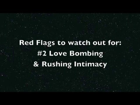 Red flags to watch out for #2: Love Bombing & Rushing Intimacy